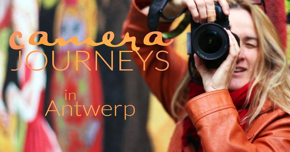 Camera Journeys in Antwerp